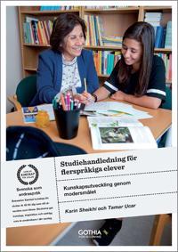 Studiehandledning för flerspråkiga elever : kunskapsutveckling genom modersmålet