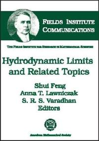 Hydrodynamic Limits and Related Topics