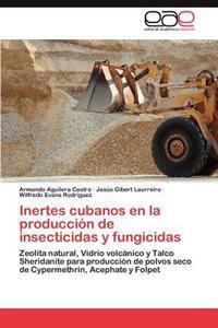 Inertes Cubanos En La Produccion de Insecticidas y Fungicidas