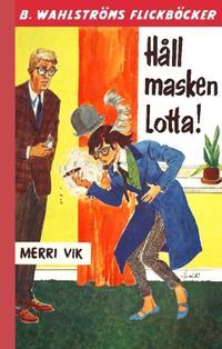 Håll masken, Lotta!