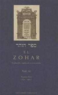 El Zohar, Vol XI: Traducido, Explicado y Comentado = Sefer Ha Zohar, Vol XI