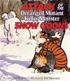 Attack of the deranged mutant killer monster snow goons - calvin & hobbes s