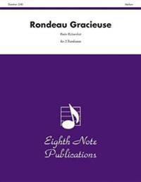 Rondeau Gracieuse: 3 Trombones, Score & Parts