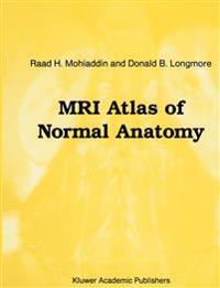 MRI Atlas of Normal Anatomy
