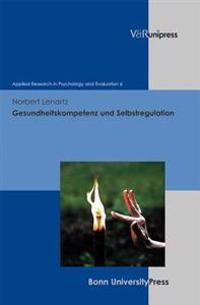 Gesundheitskompetenz Und Selbstregulation