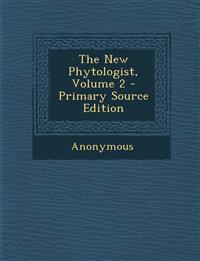 The New Phytologist, Volume 2 - Primary Source Edition