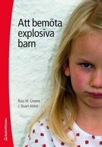 Att bemöta explosiva barn