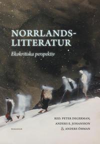 Norrlandslitteratur: Ekokritiska perspektiv
