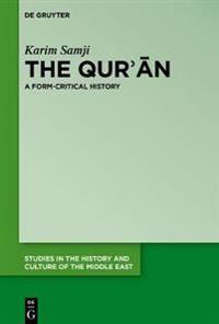The Qur'ān: A Form-Critical History