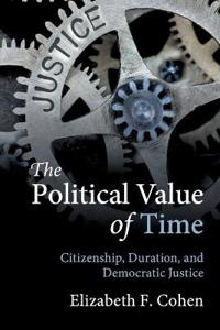 The Political Value of Time