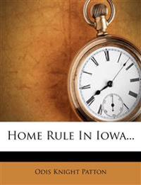 Home Rule in Iowa...