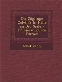 Die Zoglinge Calvin's in Halle an Der Saale