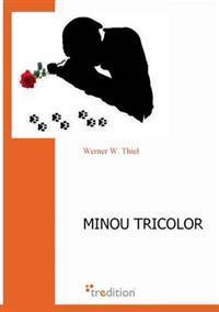 Minou Tricolor