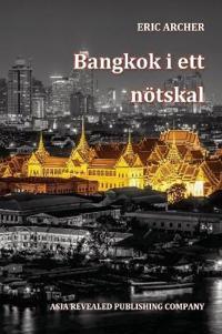 Bangkok I Ett Noetskal
