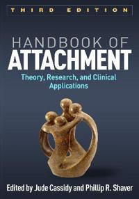 Handbook of Attachment, Third Edition