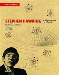 Stephen Hawking: Su Vida, Sus Teorias y Su Influencia