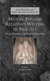 Middle English Religious Writing in Practice