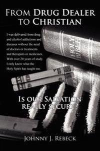 From Drug Dealer to Christian