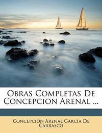 Obras Completas De Concepcion Arenal ...