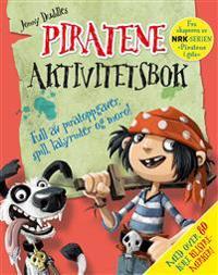"""Piratene. Aktivitetsbok fra skaperen av NRK-serien """"Piratene i gata"""""""