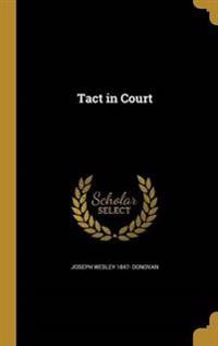 TACT IN COURT