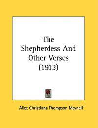The Shepherdess And Other Verses