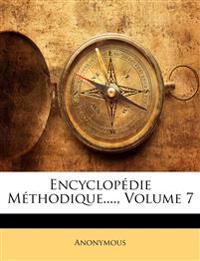 Encyclopédie Méthodique...., Volume 7