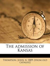The admission of Kansas