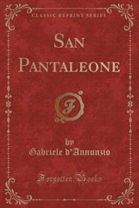 San Pantaleone (Classic Reprint)
