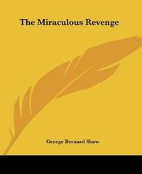 The Miraculous Revenge