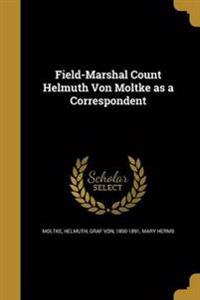 FIELD-MARSHAL COUNT HELMUTH VO