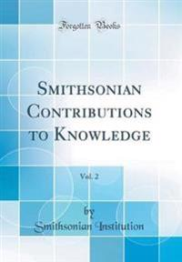 Smithsonian Contributions to Knowledge, Vol. 2 (Classic Reprint)