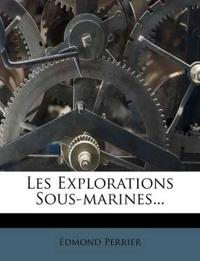 Les Explorations Sous-Marines...