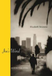Joe's Word: An Echo Park Novel