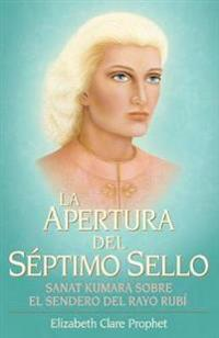 La Apertura del Septimo Sello
