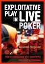 Exploitative Play in Live Poker