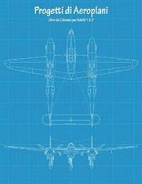 Progetti Di Aeroplani Libro Da Colorare Per Adulti 1 & 2