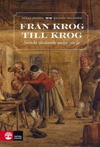 Från krog till krog : svenskt uteätande under 700 år