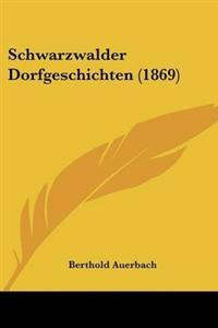 Schwarzwalder Dorfgeschichten