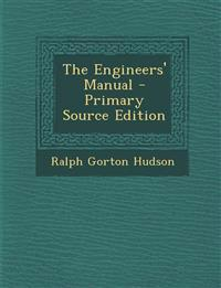 The Engineers' Manual