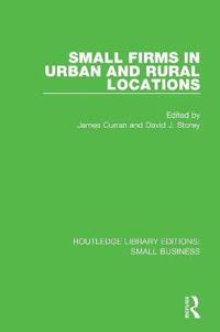 Small Firms in Urban and Rural Locations