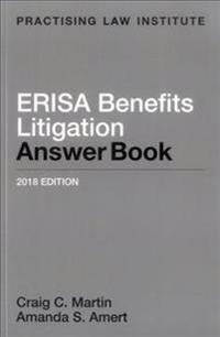 Erisa Benefits Litigation Answer Book 2018