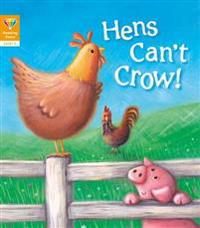 Reading Gems: Hens Can't Crow! (Level 2)