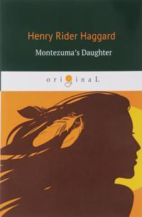 Montezuma's Daughter/Doch Montesumy