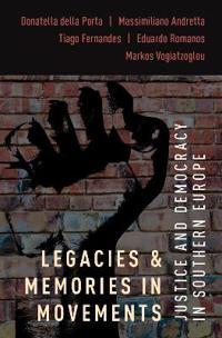 Legacies and Memories in Movements