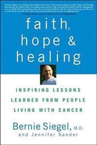Faith, Hope and Healing