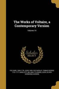 WORKS OF VOLTAIRE A CONTEMP VE
