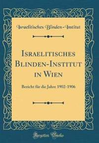 Israelitisches Blinden-Institut in Wien