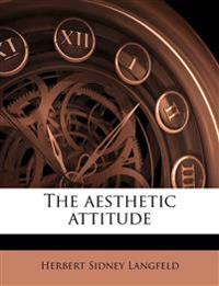 The aesthetic attitude