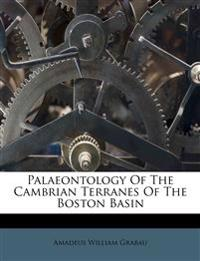 Palaeontology Of The Cambrian Terranes Of The Boston Basin